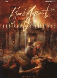 Saimbert et  Sera - Les processionnaires Tome 2 : Le jour du jugement.