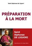Saint Alphonse de Liguori - Préparation à la mort.