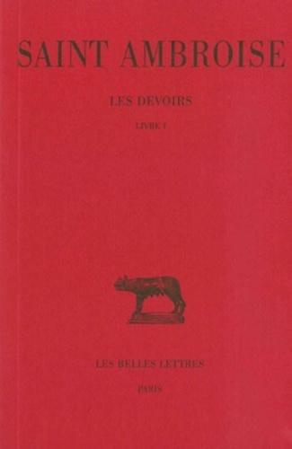 Saint Ambroise - Les Devoirs - Tome 1, Livre 1.