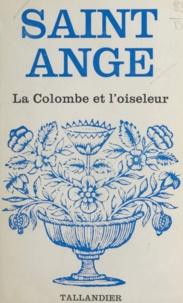 Saint-Ange - La colombe et l'oiseleur.