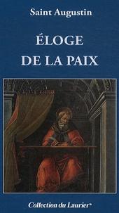 Saint Augustin - Eloge de la paix.