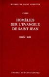 Saint Augustin - Homélies sur l'évangile de Saint Jean XXXIV-XLIII.