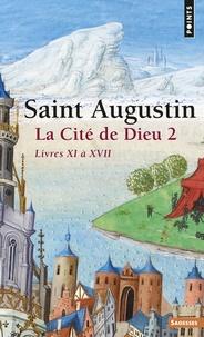 La Cité de Dieu. - Tome 2, Livre XI à XVII.pdf