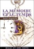 Saint Augustin - La mémoire et le temps.