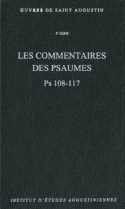 Saint Augustin - Les commentaires des psaumes Ps 108-117.