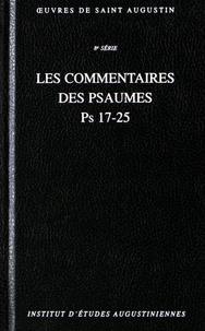 Saint Augustin - Les commentaires des psaumes Ps 17-25.