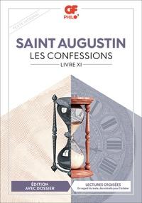 Saint Augustin - Les Confessions - Livre XI.