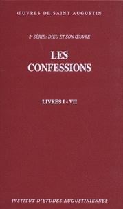 Saint Augustin - Les confessions - Livres I-VII.