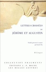 Saint Augustin et  Saint Jérôme - Lettres croisées de Jérôme et Augustin - Edition bilingue français-latin.