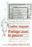 Saint Augustin et  Cyprien de Carthage - Partage avec le pauvre.