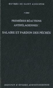 Saint Augustin - Premières réactions antipélagiennes - Tome 1, Salaire et pardon des péchés.