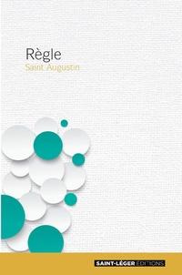 Saint Augustin - Règle.