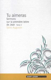 Tu aimeras, Sermons sur la première lettre de Jean - Tome 2.pdf