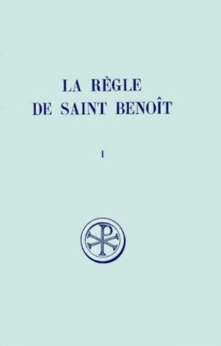 La Regle De Saint Benoit  Tome 1  Prologue Et    De Saint