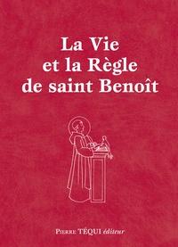 Saint Benoît - La vie et la règle de saint Benoît - Réunit Vie de saint Benoît ; La règle de saint Benoît.