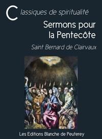 Saint Bernard de Clairvaux - Sermons pour la Pentecôte.