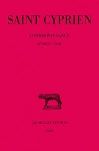 Saint Cyprien - Correspondance - Tome 1, Lettres I-XXXIX.