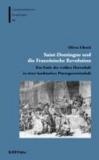Saint-Domingue und die Französische Revolution - Das Ende der weißen Herrschaft in einer karibischen Plantagenwirtschaft.