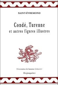 Saint-Evremond - Condé, Turenne et autres figures illustres.