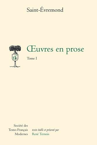 Saint-Evremond - Oeuvres en prose - Tome 1.