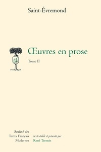 Saint-Evremond - Oeuvres en prose - Tome 2.