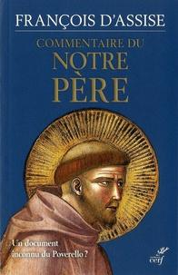 Saint François d'Assise - Commentaire du Notre Père - Un document inconnu du Poverello ?.