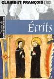 Saint François d'Assise et  Claire d'Assise - Ecrits.