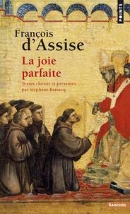 François d'Assise- La joie parfaite -  Saint François d'Assise |