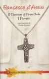 Saint François d'Assise - Il cantico di frate sole - I fioretti.