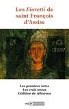 Saint François d'Assise - Les Fioretti de saint François d'Assise.