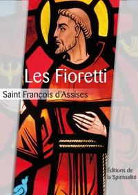 Saint François D'Assise - Les Fioretti.