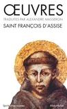 Saint François d'Assise - Oeuvres de Saint-François d'Assise.