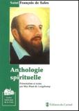 Saint François de Sales - Anthologie spirituelle.