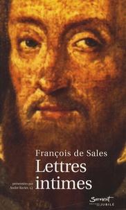 Saint François de Sales et André Ravier - Lettres intimes - Amitié et direction spirituelle.