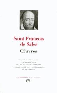 Saint François de Sales - Oeuvres - Introduction à La vie dévote, Traité de l'amour de Dieu, Entretiens spirituels.