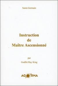 Saint-Germain - Instruction de Maître Ascensionné.