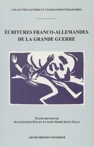 Saint-Gille et  Pollet - Ecritures franco-allemandes de la Grande guerre.