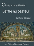 Saint Jean Climaque Saint Jean Climaque - Lettre au pasteur.