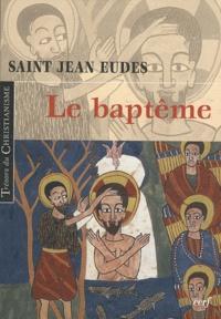 Saint Jean Eudes - Le baptême.