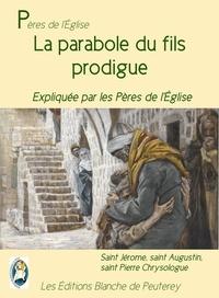 Saint Jérôme Saint Jérôme et Saint Pierre Chrysologue Saint Pierre Chrysologue - La parabole du fils prodigue - Expliquée par les Pères de l'Eglise.
