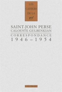 Saint-John Perse et Calouste Gulbenkian - Correspondance 1946-1954.