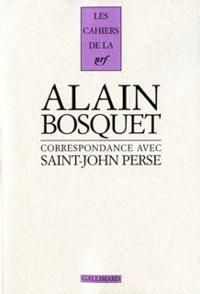 Saint-John Perse et Alain Bosquet - Correspondance - 1942-1975.