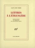 Saint-John Perse - Lettres à l'étrangère.