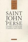 Saint-John Perse - Lettres à une dame d'Amérique, Mina Curtiss.