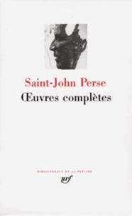Saint-John Perse - Oeuvres complètes.