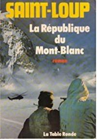 Saint-Loup - La république du Mont-Blanc.