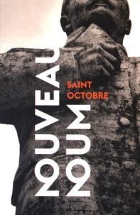 Saint Octobre - Nouveau Noum 1955-2016 - Rétrospective poétique de l'activité nucléaire russe en zone Arctique.