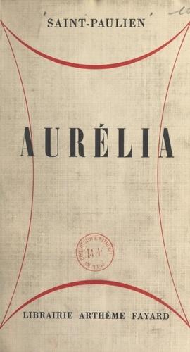 Aurélia. Scènes de la vie fantastique