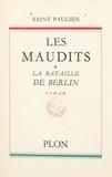 Saint-Paulien - Les maudits (1) - La bataille de Berlin.