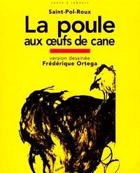 Saint-Pol-Roux - La poule aux oeufs de cane - Extrait de Les reposoirs de la procession, Féeries intérieures.